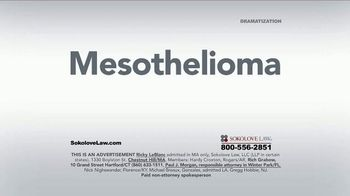 Sokolove Law TV Spot, 'Search Mesothelioma Sokolove Law' - Thumbnail 1