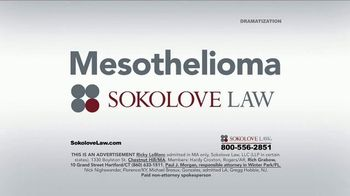 Sokolove Law TV Spot, 'Search Mesothelioma Sokolove Law' - Thumbnail 2