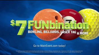 Main Event Entertainment $7 FUNbination TV Spot, 'Go Time'