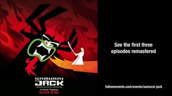 Fathom Events TV Spot, 'Adult Swim: Samurai Jack: Premiere Movie Event'