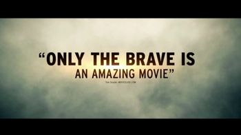 Only the Brave - Alternate Trailer 16