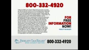 Fidelity Tax Relief IRS Fresh Start Program TV Spot, 'No Payments' - Thumbnail 4