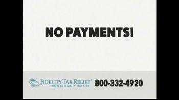 Fidelity Tax Relief IRS Fresh Start Program TV Spot, 'No Payments'