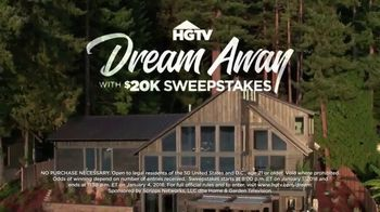 2018 HGTV Dream Away With $20K Sweepstakes TV Spot, 'Dream Home' - 141 commercial airings