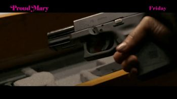 Proud Mary - Alternate Trailer 16