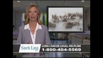 Sach Law TV Spot, 'Lung Cancer' - Thumbnail 1