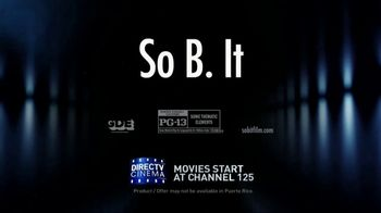 DIRECTV Cinema TV Spot, 'So B. It' - Thumbnail 8