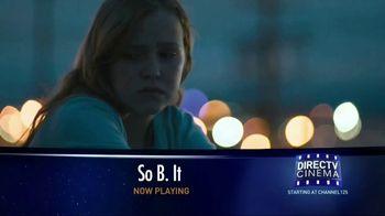 DIRECTV Cinema TV Spot, 'So B. It' - Thumbnail 4