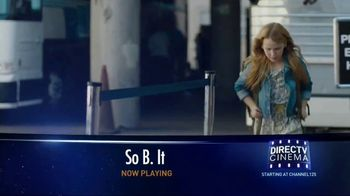 DIRECTV Cinema TV Spot, 'So B. It'