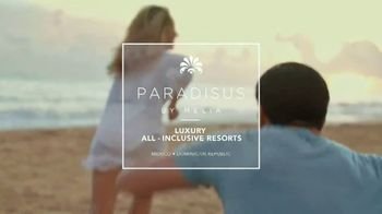 Paradisus TV Spot, 'Where You Want to Be Seen Together' - Thumbnail 8