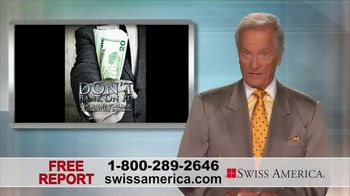 Swiss America TV Spot, 'Don't Bank On It' Featuring Pat Boone - 2 commercial airings
