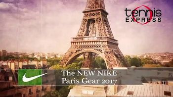 Tennis Express TV Spot, 'Nike Paris Gear Summer 2017' - 161 commercial airings