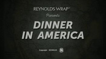 Reynolds Wrap TV Spot, 'Dinner in America' - Thumbnail 1