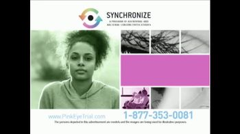 Synchronize TV Spot, 'Pink Eye Trial' - Thumbnail 1