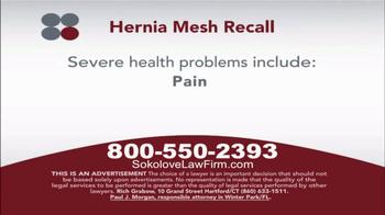 Sokolove Law TV Spot, 'Hernia Mesh Recall' - Thumbnail 4