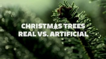 It's Christmas. Keep It Real. TV Spot, 'Real Trees Are Farm Grown' - Thumbnail 1