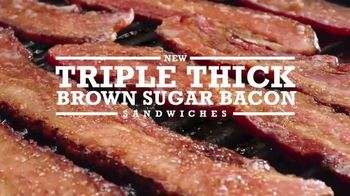 Arby's Triple Thick Brown Sugar Bacon Sandwiches TV Spot, 'Better' - 1518 commercial airings