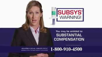 Shapiro Legal Group TV Spot, 'Subsys Warning' - Thumbnail 8