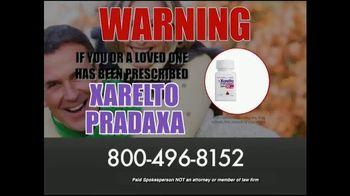 Xarelto & Pradaxa Legal Helpline TV Spot, 'Serious Risk'