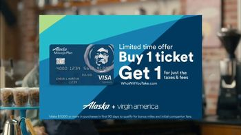 Alaska Airlines VISA Signature Card TV Spot, 'Who Will You Take?' - Thumbnail 10