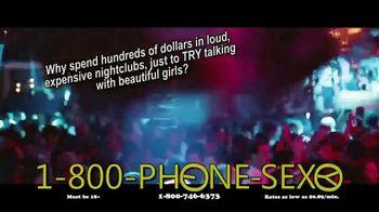1-800-PHONE-SEXY TV Spot, 'Loud Nightclubs'