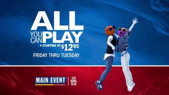Main Event Entertainment 4th of July Weekend TV Spot, 'All You Can Play' - Thumbnail 10
