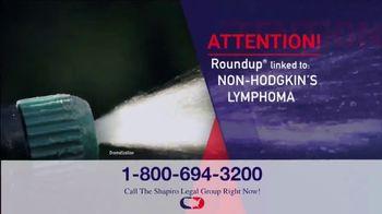 Shapiro Legal Group TV Spot, 'Non-Hodgkin's Lymphoma' - Thumbnail 1