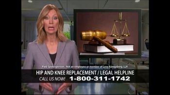 Levy Konigsberg LLP TV Spot, 'Hip and Knee Replacement' - Thumbnail 1