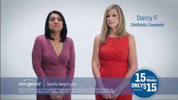 SlimGenics 15 Weeks for $15 TV Spot, 'Iliana & Darcy' - Thumbnail 5