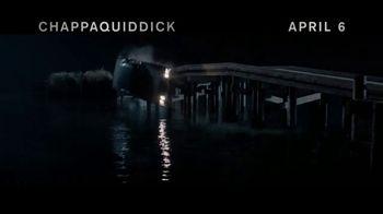 Chappaquiddick - Alternate Trailer 2