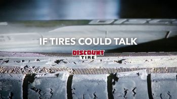 Discount Tire TV Spot, 'If Tires Could Talk' - 321 commercial airings