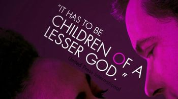 Children of a Lesser God TV Spot, 'You Will Never Forget It' - Thumbnail 3