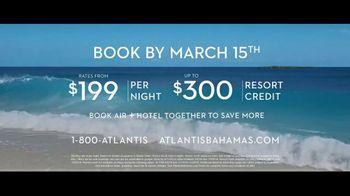 Atlantis TV Spot, 'Endless Flow: March' - Thumbnail 10