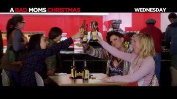 A Bad Moms Christmas - Alternate Trailer 21