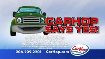 CarHop Auto Sales & Finance TV Spot, 'Says Yes to Bad Credit'
