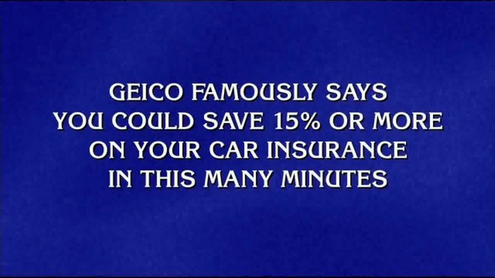Geico Car Insurance Tv Commercial Jeopardy 15 Minutes