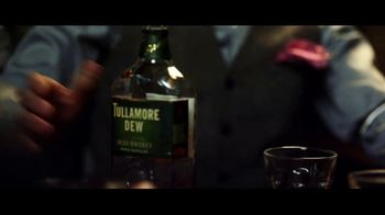 Tullamore Dew TV Spot, 'Danny Boy' - Thumbnail 6