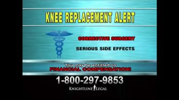 Knightline Legal TV Spot, \'Knee Replacement\'