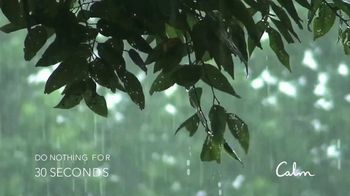 Calm TV Spot, 'Rain Storm' - Thumbnail 1