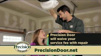 Precision Door Service TV Spot, 'That Sound' - Thumbnail 5