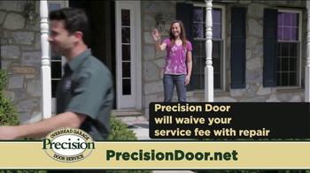 Precision Door Service TV Spot, 'That Sound' - Thumbnail 7