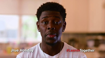 Lean In TV Spot, 'Gender Equality' Featuring Jrue Holiday, Kyle Lowry - Thumbnail 1