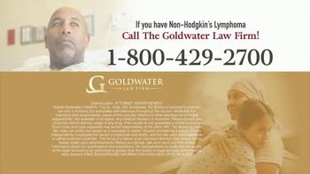 Goldwater Law Firm TV Spot, 'Non-Hodgkin's Lymphoma' - Thumbnail 5