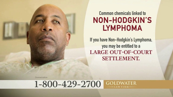 Goldwater Law Firm TV Spot, 'Non-Hodgkin's Lymphoma'