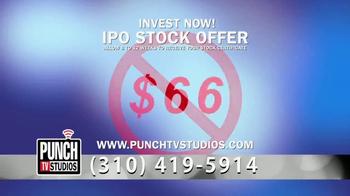Punch TV Studios TV Spot, 'IPO Stock Offer' - Thumbnail 8