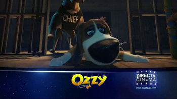 DIRECTV Cinema TV Spot, 'Ozzy' - Thumbnail 6
