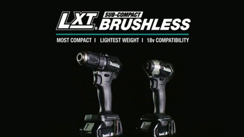 Makita 18V LXT Sub-Compact Brushless TV Spot, 'A New Class in Cordless'