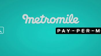 Metromile Pay-Per-Mile Car Insurance TV Spot, 'Pay-Per-Mile' - Thumbnail 10