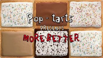 Pop-Tarts TV Spot, 'More Better' - Thumbnail 1