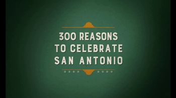 Visit San Antonio TV Spot, '300 Reasons to Celebrate' - Thumbnail 2